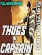 Thugs Of Captain (2018) Hindi Dubbed South Movie